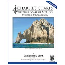 Charlie's Charts Western Coast of Mexico Including Baja 13th Ed.