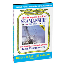 The Annapolis Book of Seamanship: Heavy Weather Sailing DVD