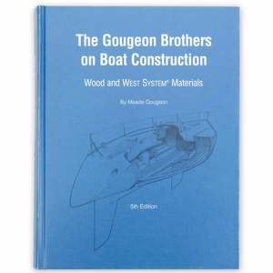 The Gougeon Brothers on Boat Construction Book