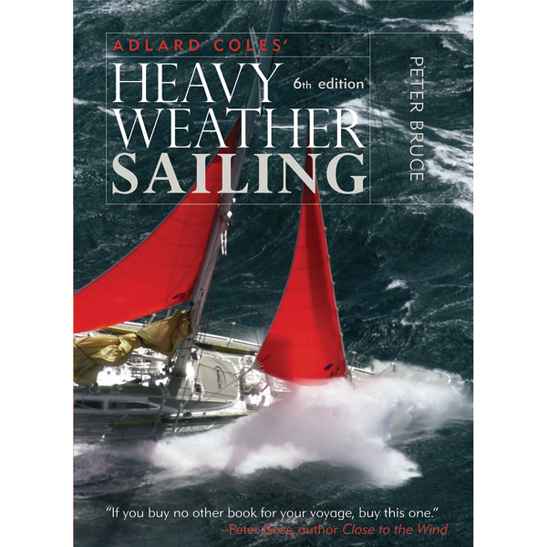 Mcgraw-hill Adlard Coles' Heavy Weather Sailing, Sixth Edition Sale $7.55 SKU: 10099331 ID# 71592903 UPC# 9780071592901 :