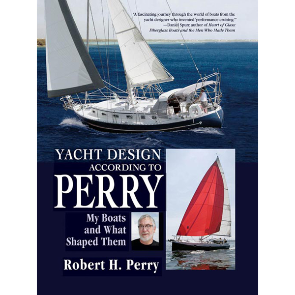 Mcgraw-hill Yacht Design According to Perry: My Boats and What Shaped Them