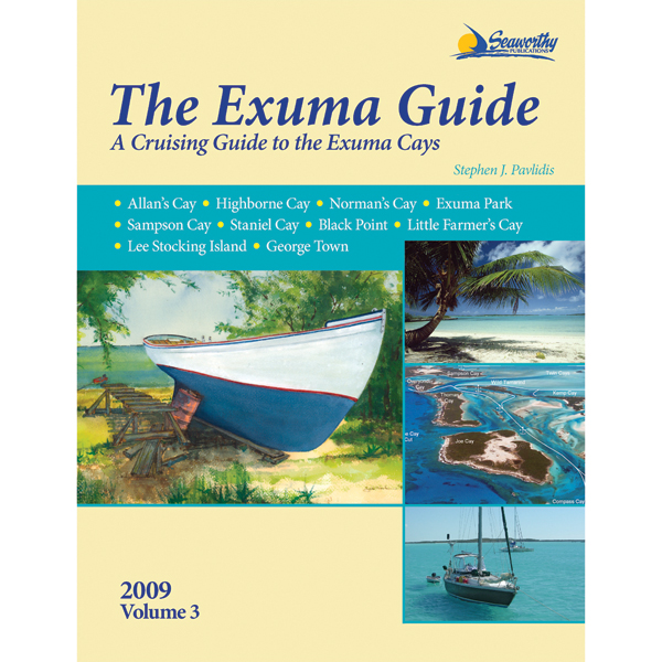 Seaworthy Publications The Exuma Guide, Third Edition