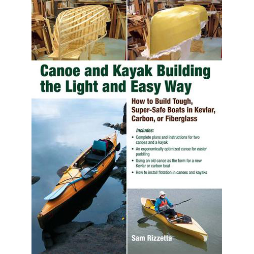 Mcgraw-hill Canoe and Kayak Building the Light and Easy Way Sale $14.77 SKU: 10976124 ID# 71597352 UPC# 9780071597357 :