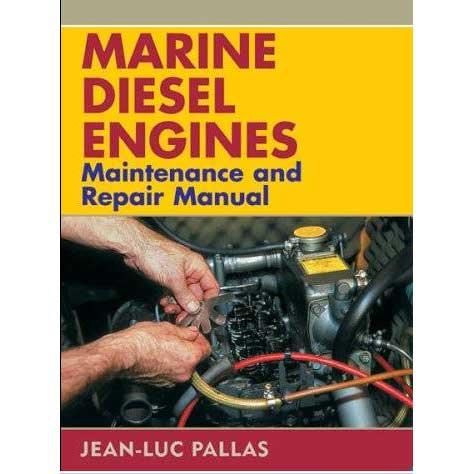 Sheridan House Marine Diesel Engines Maintenance and Repair Manual