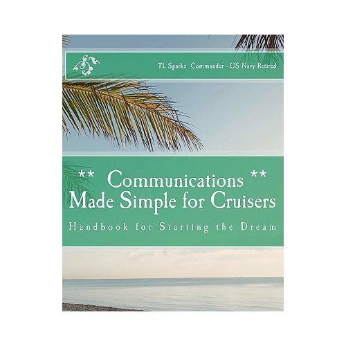 Paradise Cay Communications Made Simple for Cruisers, Volume 2