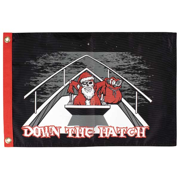 Down the Hatch, 12 x 18 Novelty Flag