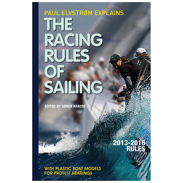 Mcgraw-hill Paul Elvstrom Explains the Racing Rules of Sailing, 2013-2016