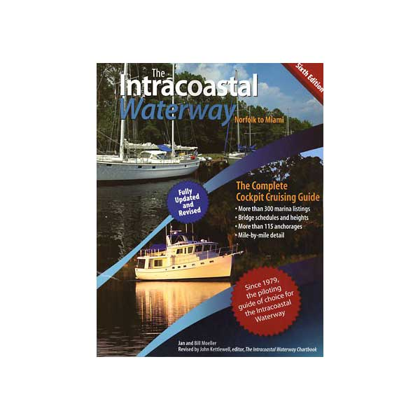 Paradise Cay Intracoastal Waterway Norfolk to Miami, 6th Edition Sale $29.95 SKU: 14541908 ID# INT434 UPC# 9780071623766 :