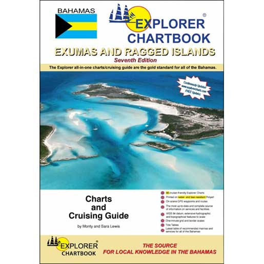 Explorer Chartbooks Explorer Chartbook, Exumas and Ragged Islands—7th Edition