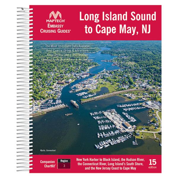 Maptech Embassy Cruising Guide, Long Island Sound, 15th Ed. Sale $44.95 SKU: 15940141 ID# CGLIS-15 UPC# 9780743611244 :