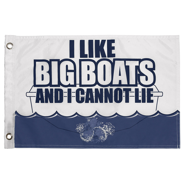Kwik Tek I Like Big Boats Novelty Flag Sale $9.99 SKU: 16225435 ID# F-003BB UPC# 737826040384 :