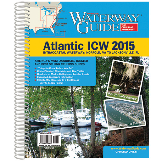 2015 Atlantic ICW Waterway Guide Sale $39.95 SKU: 16230880 ID# WGICW15 UPC# 9780985028671 :