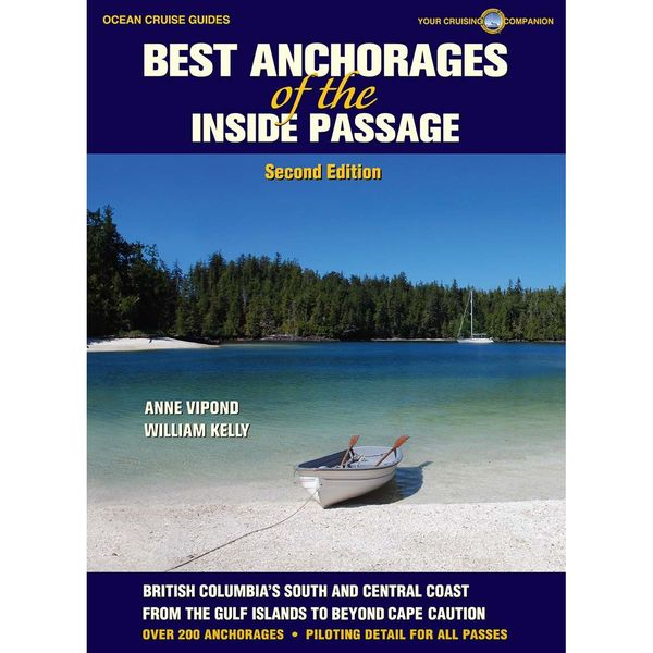 Paradise Cay Best Anchorages of the Inside Passage, Second Edition Sale $39.95 SKU: 16525214 ID# OCG002 UPC# 9781927747018 :