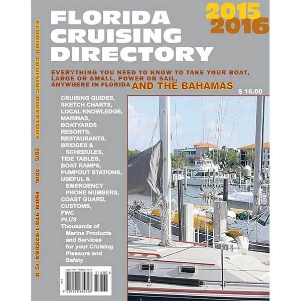Waterways, Etc Florida Cruising Directory, 2015-2016