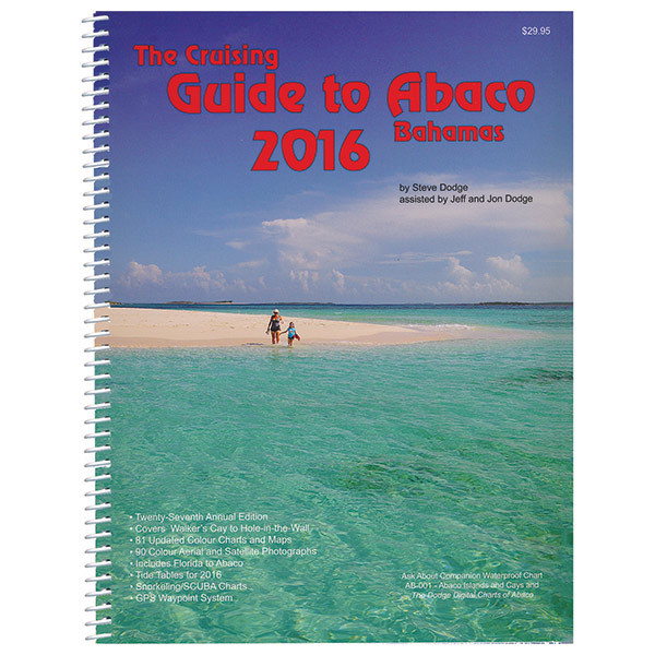 White Sound Press The Cruising Guide to Abaco, Bahamas: 2016