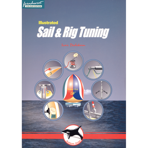 Paradise Cay Sail & Rig Tuning Sale $24.95 SKU: 1944644 ID# FER009 UPC# 9781898660675 :
