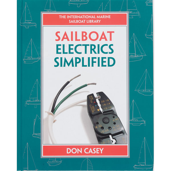 Mcgraw-hill Sailboat Electrical Systems: Improvement, Wiring, and Repair Sale $19.99 SKU: 1945047 ID# 70366497 UPC# 9780070366497 :