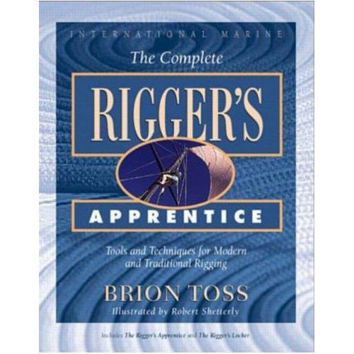 Mcgraw-hill The Complete Rigger's Apprentice: Tools and Techniques for Modern and Traditional Rigging