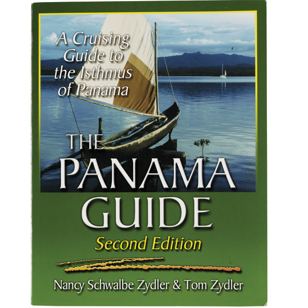 Seaworthy Publications The Panama Guide, Second Edition