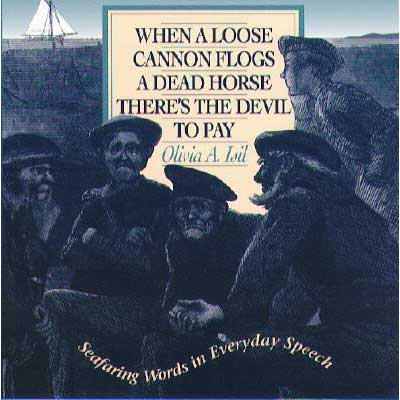 Mcgraw-hill When a Loose Cannon Flogs a Dead Horse There's the Devil to Pay Sale $12.95 SKU: 328460 ID# 70328773 UPC# 9780070328778 :