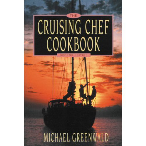 Paradise Cay The Cruising Chef Cookbook