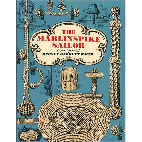 Mcgraw-hill The Marlinspike Sailor Sale $9.77 SKU: 4758165 ID# 70592187 UPC# 9780070592186 :