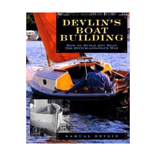 Books Devlin's Boatbuilding: How to Build Any Boat the Stitch-and-Glue Way
