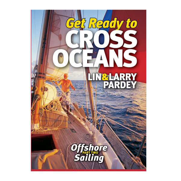 Paradise Cay Get Ready to Cross Oceans DVD Sale $29.95 SKU: 7766736 ID# 1929214227 UPC# 9781929214228 :