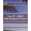 Icom IC-M802 Made Simple for Cruisers