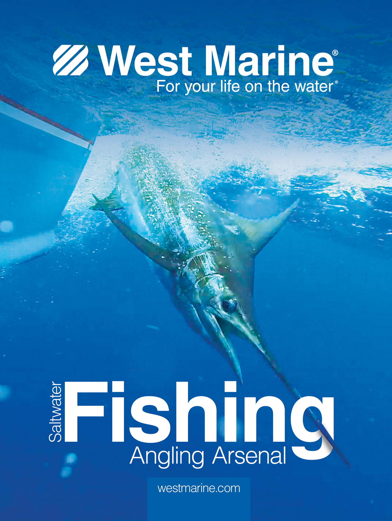 b6885afc7c49 Saltwater Fishing Catalog FREE to West Advantage Members WEST MARINE  EXCLUSIVE Available in all West Marine retail outlets April 1.