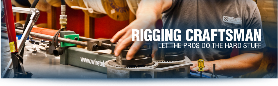 Rigging   Craftsman - Let the Pros do the hard Stuff