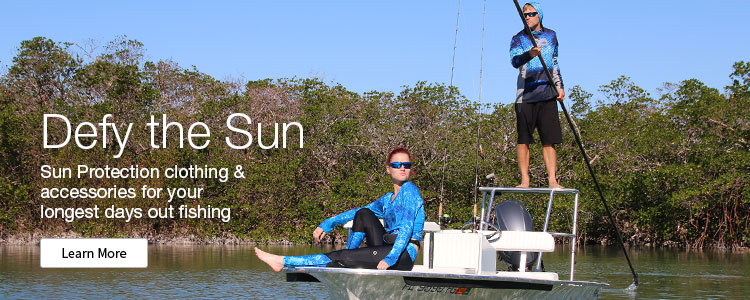 Defy the Sun - Sun Protection clothing & accessories for your longest days out fishing