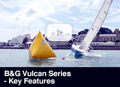 B&G Vulcan Series - Key Features