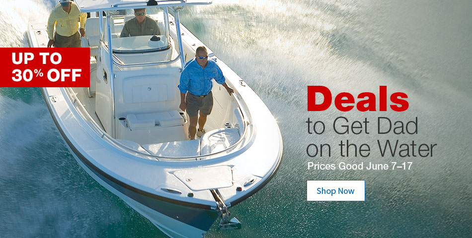 Up to 30% OFF Deals to Get Dad on the Water Prices Good June 7 to 17 - Shop Now