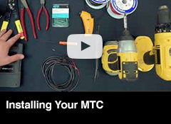 Installing Your MTC