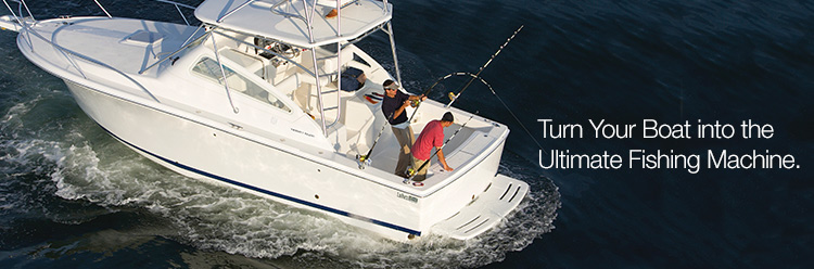 Turn Your Boat into the Ultimate Fishing Machine.