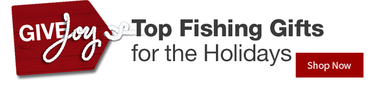 Give Joy - Top Fishing Gifts for The Holidays - Shop Now