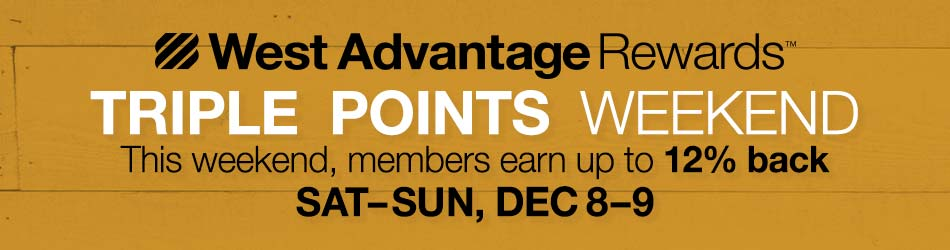 West Advantage Triple Points December 8 and 9