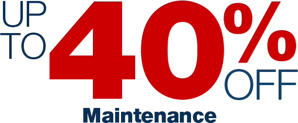 Up to 40% off Maintenance