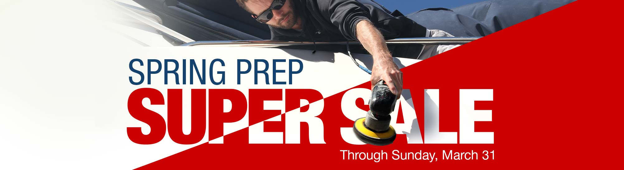 Spring Prep Super Sale, Through Sunday, March 31