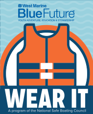 West Marine Blue Future - Wear It program of the National Safe Boating Council.