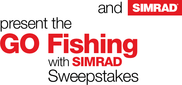 GO Fishing with Simrad Sweepstakes, July 1 to 31