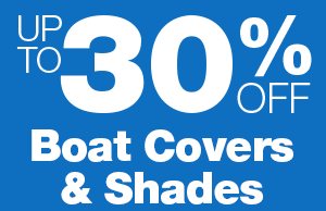 Up to 30% Off Boat Covers and Shades