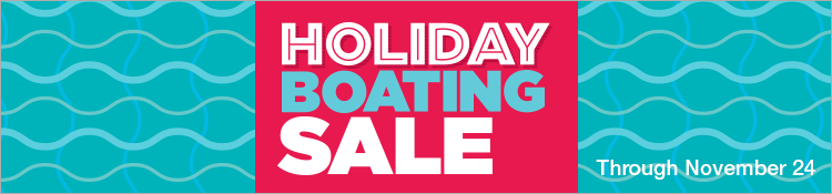 Holiday Boating Sale Through November 24