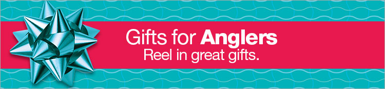 Gifts for Anglers. Reel in great gifts.