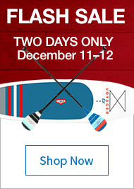 2 Day Flash Sale - Save on Select Stand Up Paddle Boards and Accessories