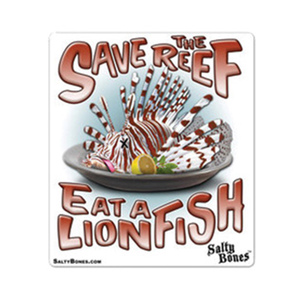 "6"" Vinyl Decal Save the Reef, Eat a Lionfish"