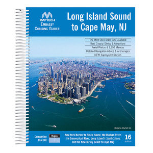 Embassy Cruising Guide, Long Island Sound, 16th Edition