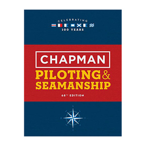 Chapman Piloting and Seamanship, 68th Edition