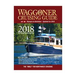 Waggoner Cruising Guide, Olympia to Ketchikan, 2018